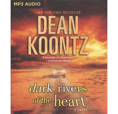 Dark Rivers of the Heart -  by Dean R. Koontz (MP3-CD) - image 1 of 1
