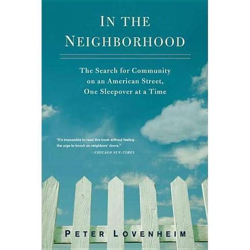 In the Neighborhood - by  Peter Lovenheim (Paperback) - image 1 of 1