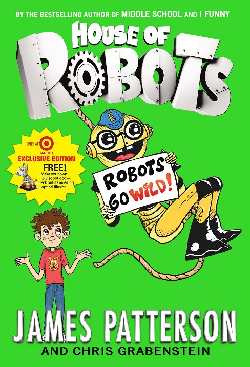 Robots Go Wild! (Exclusive) by James Patterson - image 1 of 1