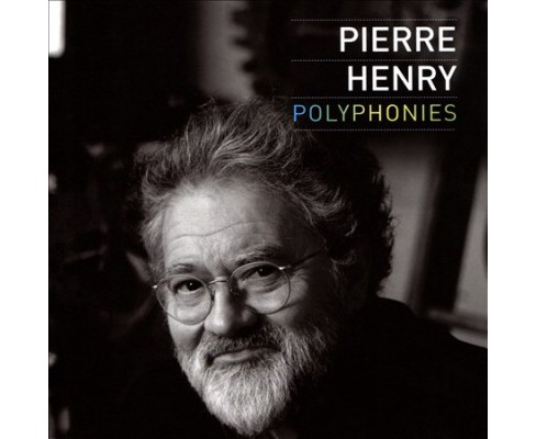 Pierre Henry - Polyphonies (CD) - image 1 of 1