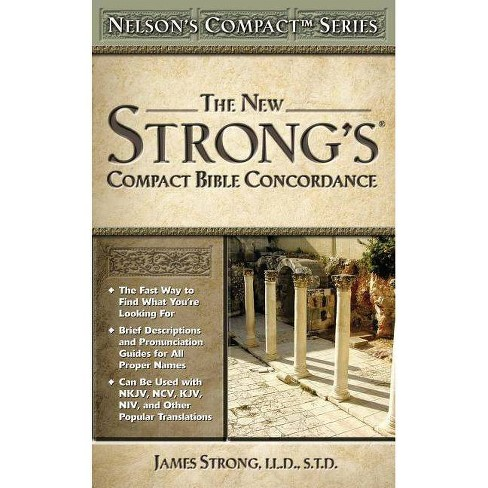 Nelson's Compact Series: Compact Bible Concordance - by  James Strong (Paperback) - image 1 of 1
