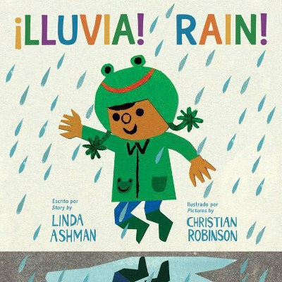 ¡lluvia!/Rain! - by Linda Ashman (Board Book)