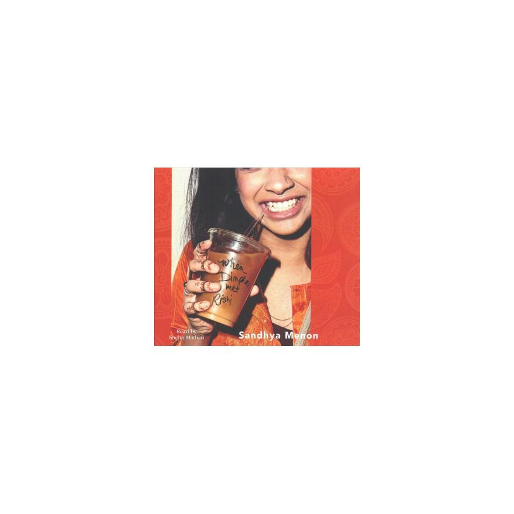 When Dimple Met Rishi - by Sandhya Menon (MP3-CD)