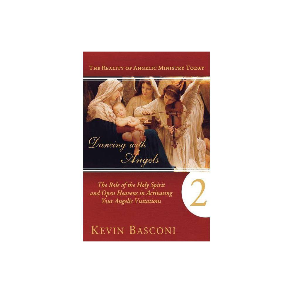 Dancing With Angels Book Two By Kevin Basconi Paperback