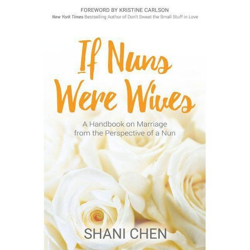 If Nuns Were Wives - by  Shani Chen (Paperback) - image 1 of 1