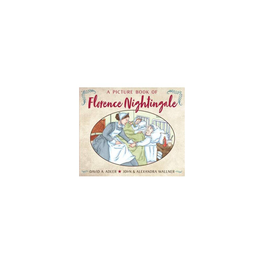 Picture Book of Florence Nightingale - Reprint by David A. Adler (Paperback)