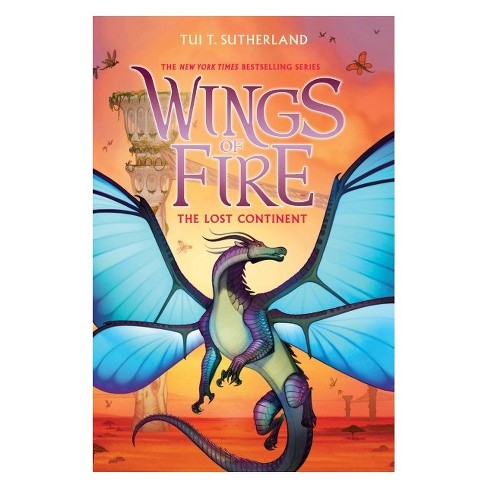 The Lost Continent (Wings of Fire Series Book 11) by Tui T. Sutherland (Hardcover) - image 1 of 1