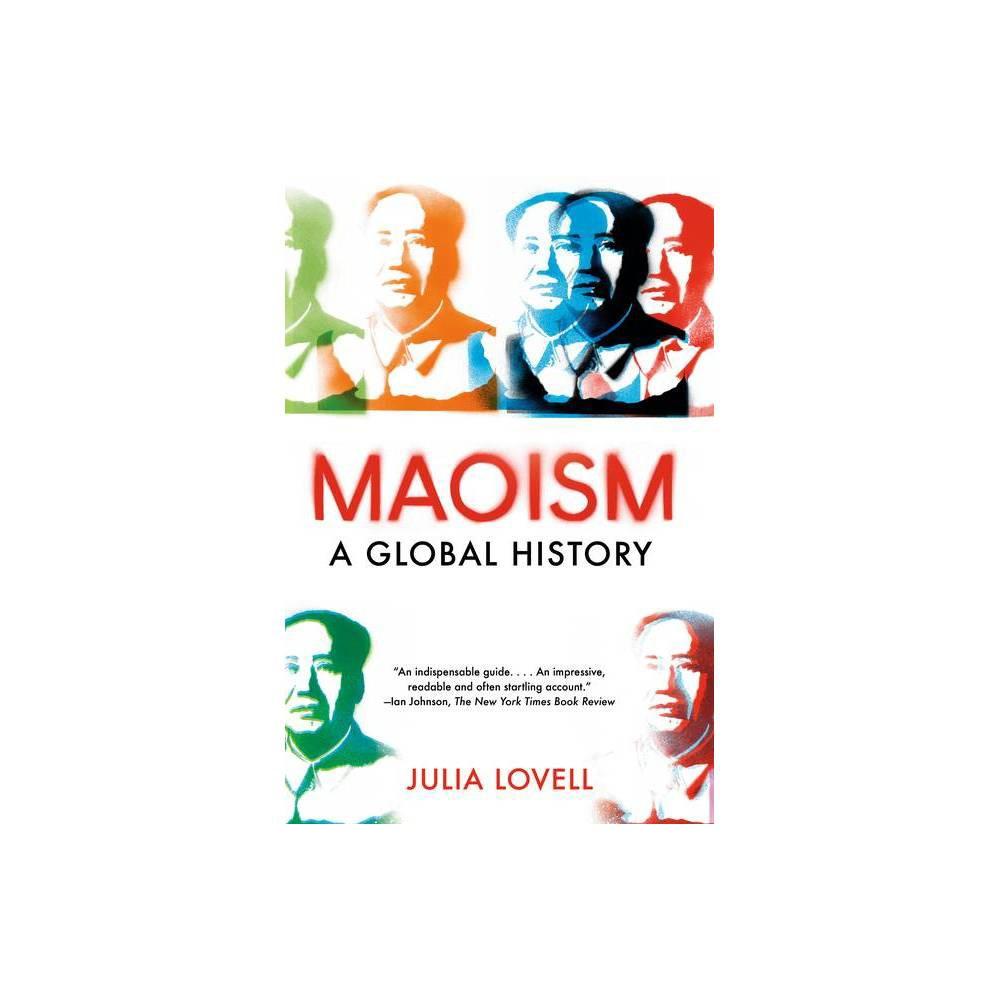 Maoism By Julia Lovell Paperback