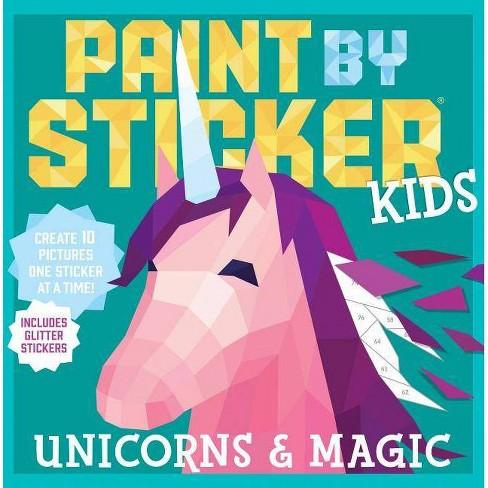 Paint by Sticker Kids: Unicorns & Magic - (Paperback) - image 1 of 1