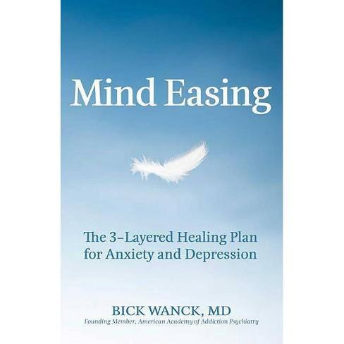 Mind Easing - by  Bick Wanck (Paperback) - image 1 of 1