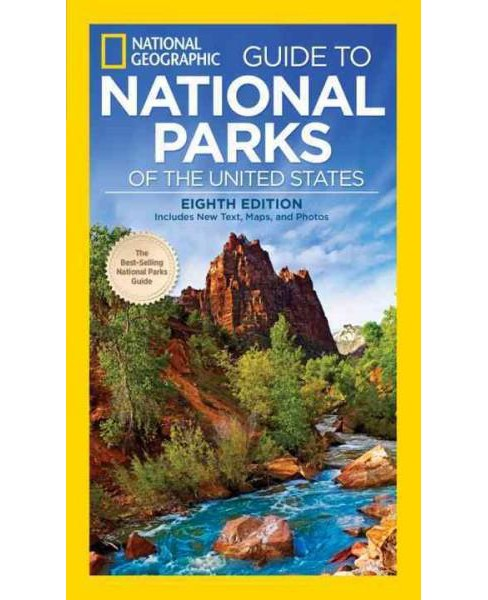National Geographic Guide to the National Parks of the United States (Paperback) - image 1 of 1
