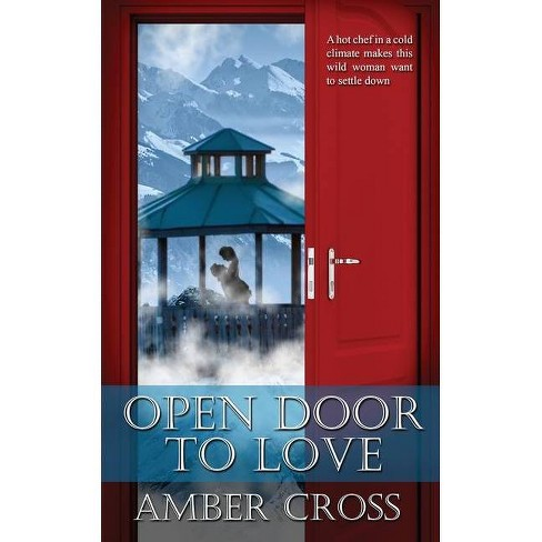 Open Door to Love - (Love in the Kingdom) by  Amber Cross (Paperback) - image 1 of 1