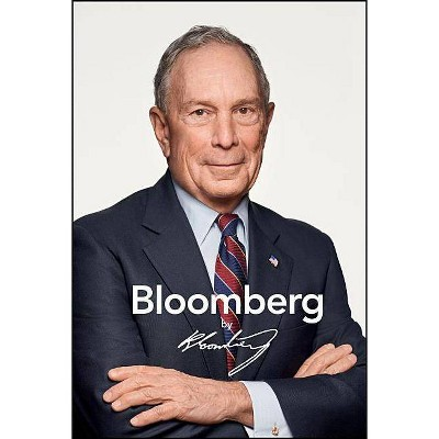 Bloomberg by Bloomberg, Revised and Updated - 2nd Edition by  Michael R Bloomberg (Hardcover)