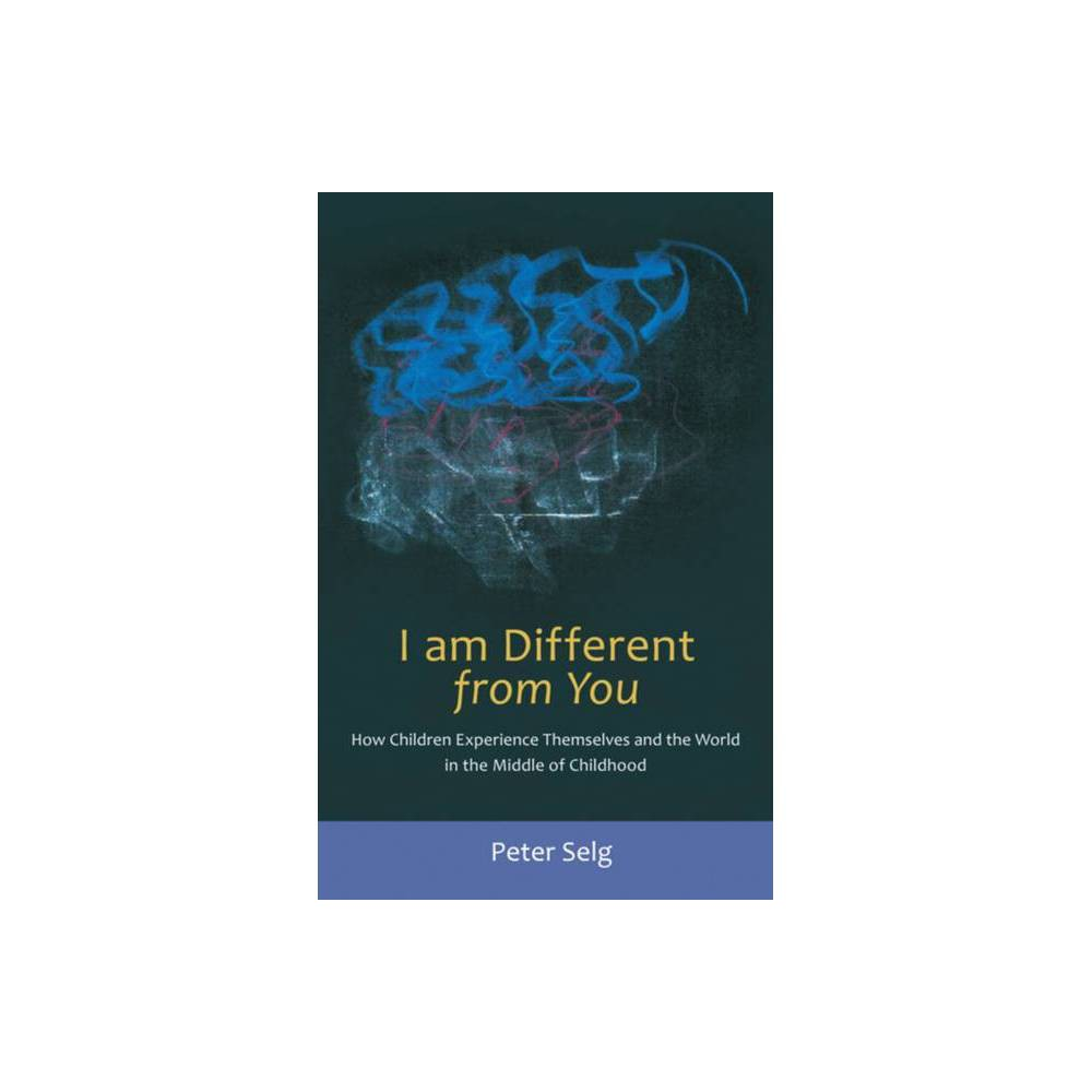 I Am Different From You By Peter Selg Paperback