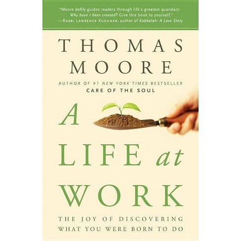 A Life at Work - by  Thomas Moore (Paperback) - image 1 of 1