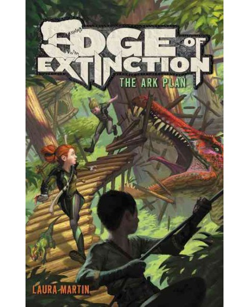 Ark Plan -  Reprint (Edge of Extinction) by Laura Martin (Paperback) - image 1 of 1