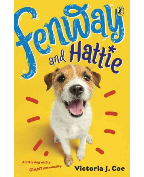 Fenway and Hattie (Reprint) (Paperback) (Victoria J. Coe) - image 1 of 1