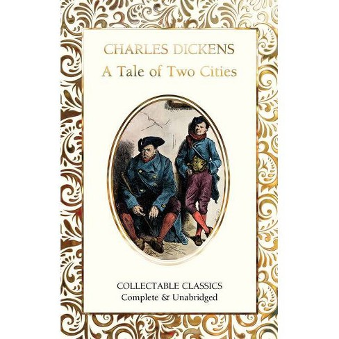 A Tale of Two Cities - (Flame Tree Collectable Classics) by  Charles Dickens (Hardcover) - image 1 of 1