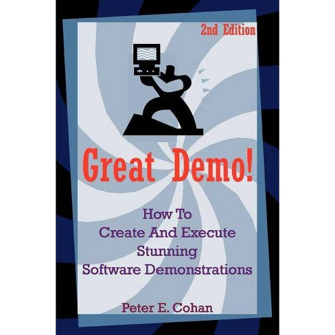 Great Demo! - by  Peter E Cohan (Paperback) - image 1 of 1