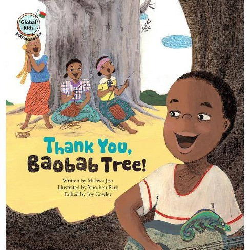 Thank You, Baobab Tree! - (Global Kids Storybooks) by  Mi-Hwa Joo (Paperback) - image 1 of 1
