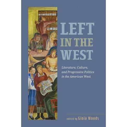 Left in the West - by  Gioia Woods (Paperback) - image 1 of 1