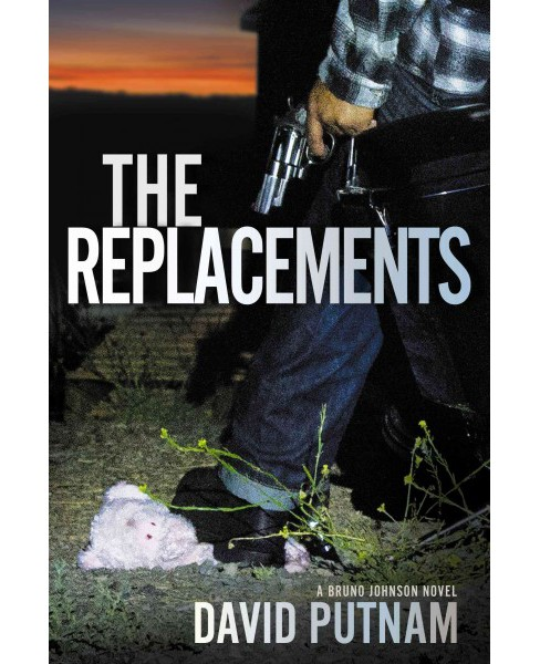 Replacements (Reprint) (Paperback) (David Putnam) - image 1 of 1
