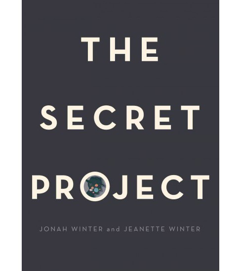 Secret Project (School And Library) (Jonah Winter) - image 1 of 1