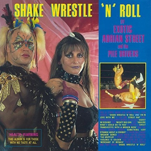 Exotic adrian street - Shake wrestle n roll (CD) - image 1 of 1