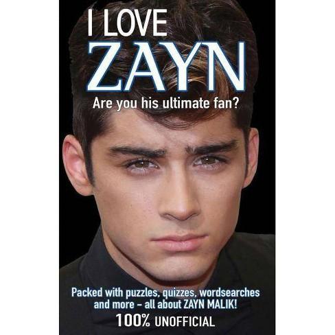 I Love Zayn - (I Love One Direction) (Paperback) - image 1 of 1