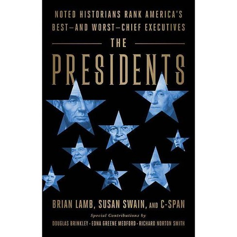 The Presidents - by  Brian Lamb & Susan Swain (Hardcover) - image 1 of 1