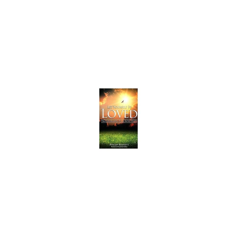 Let Yourself Be Love (Revised / Expanded) (Paperback)