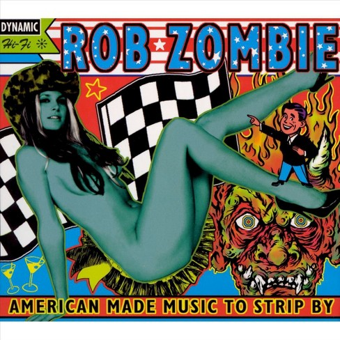 Rob zombie - American made music to strip by [Explicit Lyrics] (CD) - image 1 of 3