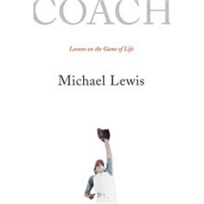 Coach - by  Michael Lewis (Paperback)