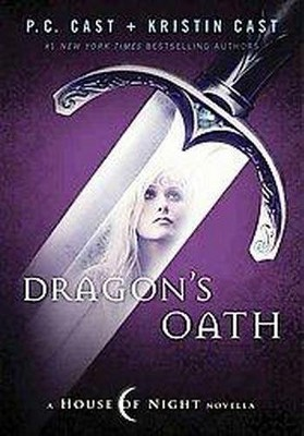 Dragon's Oath (Hardcover) by P. C. Cast
