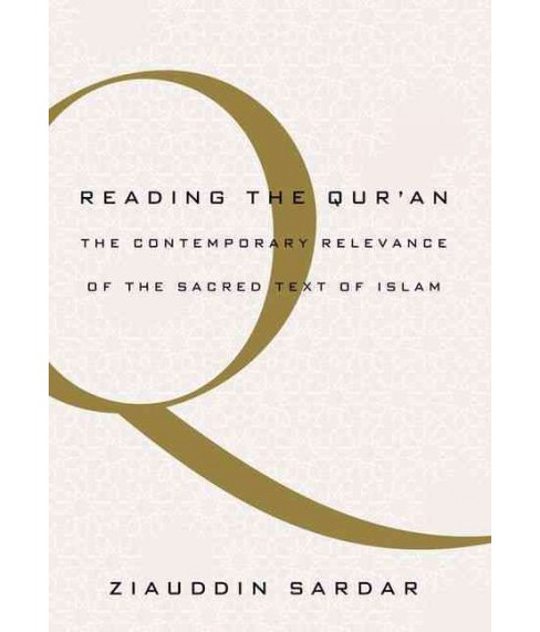 Reading the Qur'an : The Contemporary Relevance of the Sacred Text of Islam (Reprint) (Paperback) - image 1 of 1