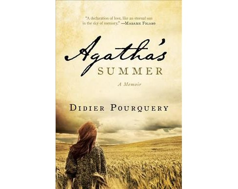 Agathe's Summer -  by Didier Pourquery (Hardcover) - image 1 of 1