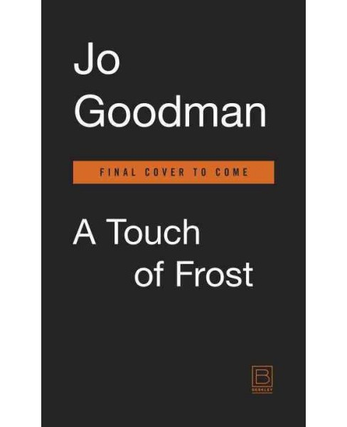 Touch of Frost -  Original by Jo Goodman (Paperback) - image 1 of 1