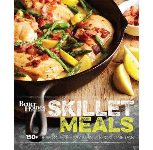 Better Homes and Gardens Skillet Meals : 150+ Deliciously Easy Recipes from One Pan (Hardcover) - image 1 of 1
