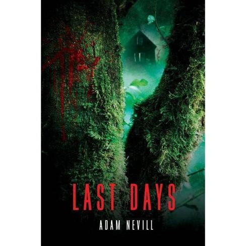 Last Days - by  Adam Nevill (Paperback) - image 1 of 1