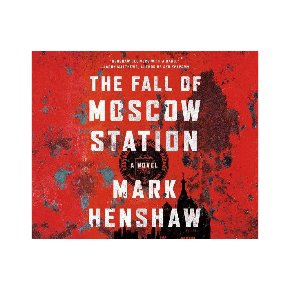 ISBN 9781520000039 product image for The Fall of Moscow Station ( Red Cell) (Compact Disc) | upcitemdb.com
