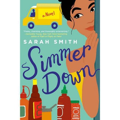 Simmer Down - by  Sarah Smith (Paperback)
