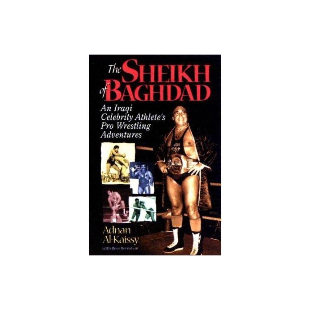 The Sheik Of Baghdad By Adnan Alkaissy Ross Bernstein Paperback