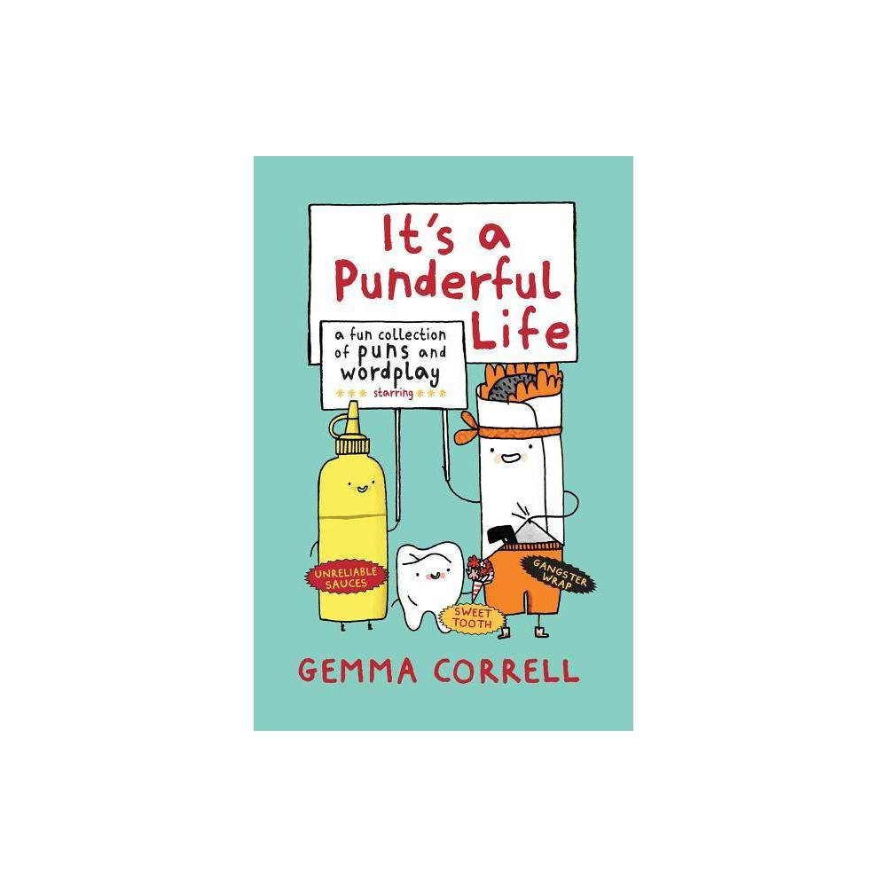 It S A Punderful Life By Gemma Correll Hardcover