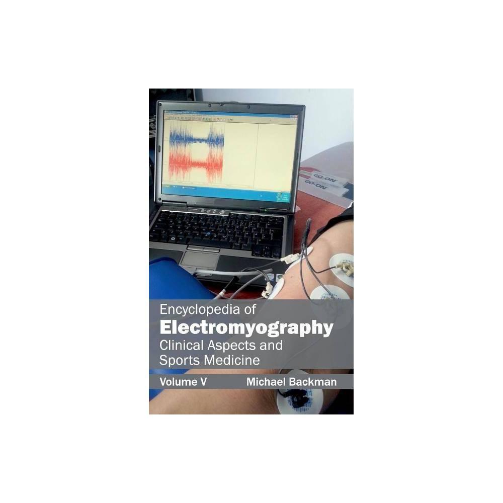 Encyclopedia of Electromyography - (Hardcover)