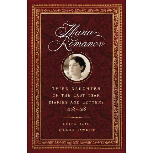 Maria Romanov - by  Helen Azar & George Hawkins (Hardcover) - image 1 of 1