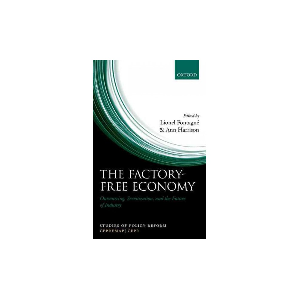 Factory-Free Economy : Outsourcing, Servitization, and the Future of Industry (Hardcover)