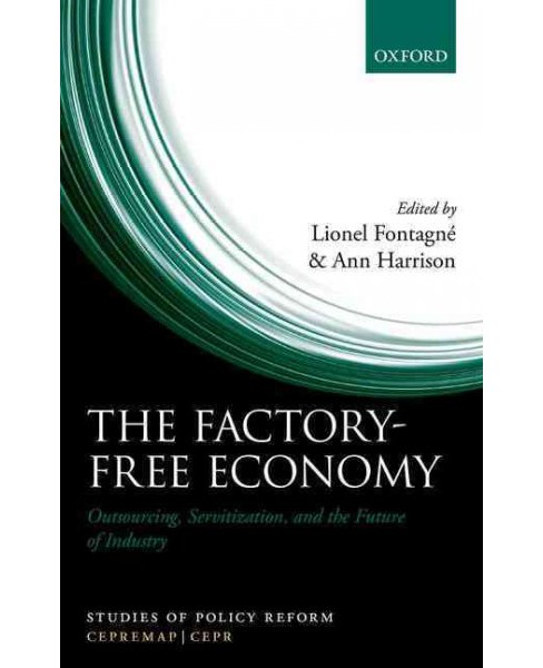Factory-Free Economy : Outsourcing, Servitization, and the Future of Industry (Hardcover) - image 1 of 1