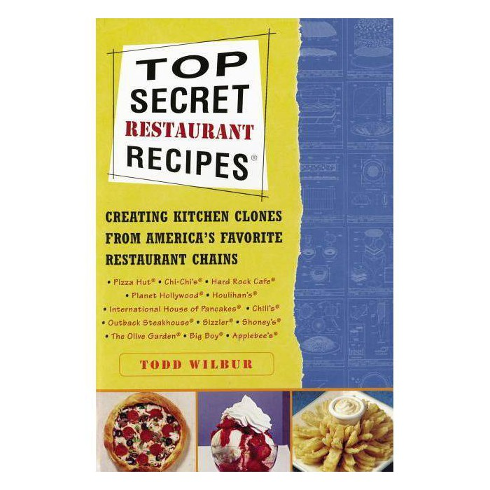 Top Secret Restaurant Recipes - by  Todd Wilbur (Paperback) - image 1 of 1