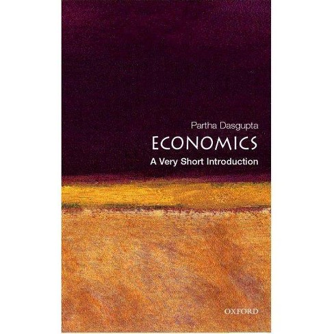 Economics: A Very Short Introduction - (Very Short Introductions) by  Partha Dasgupta (Paperback) - image 1 of 1