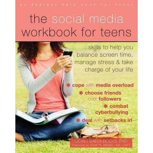 The Social Media Workbook for Teens - by  Goali Saedi Bocci (Paperback) - image 1 of 1